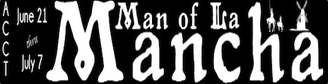 Aldersgate Church Community Theater Presents Man of La Mancha