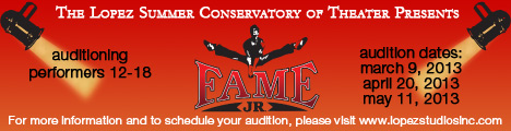 The Lopez Summer Conservatory of Theatre Presents Auditions for Fame, Jr.