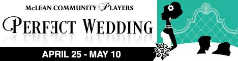 McLean Community Players presents Perfect Wedding