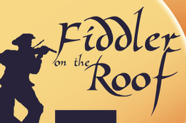 Port Tobacco Players Fiddler on the Roof - ShowBizRadio